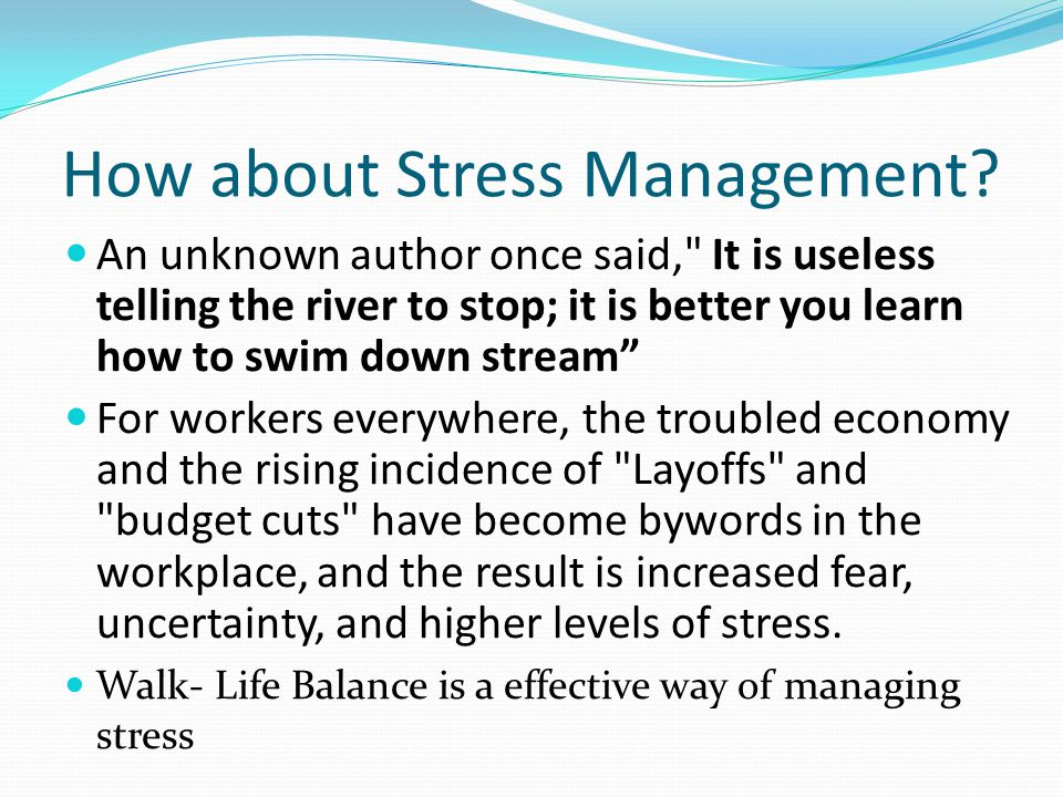 How about Stress Management