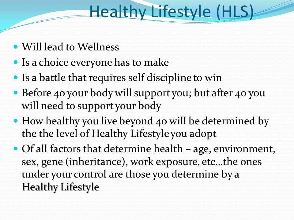 Healthy Lifestyle (HLS)