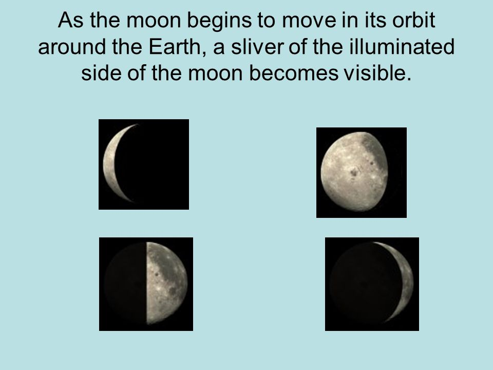 As the moon begins to move in its orbit around the Earth, a sliver of the illuminated side of the moon becomes visible.