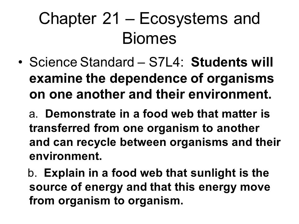 Chapter 21 – Ecosystems and Biomes