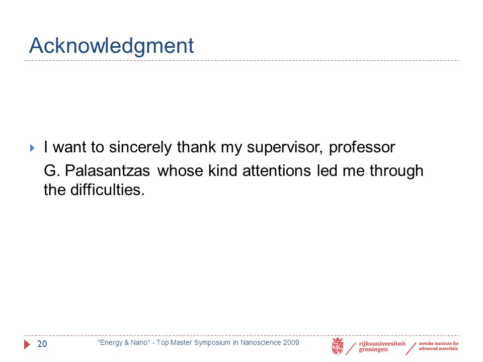 Acknowledgment I want to sincerely thank my supervisor, professor