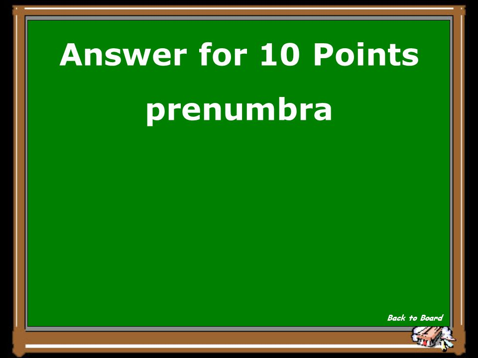 Answer for 10 Points prenumbra