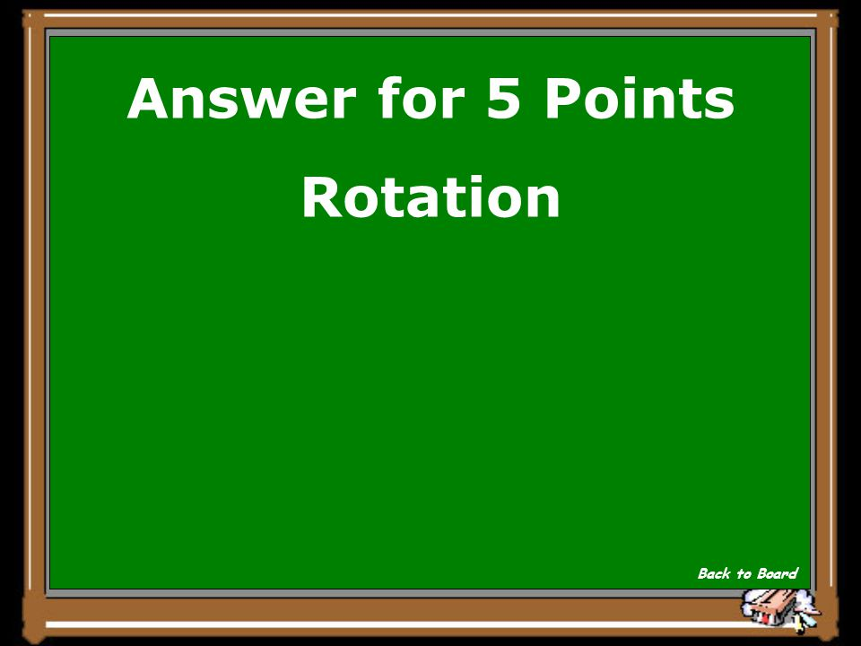 Answer for 5 Points Rotation