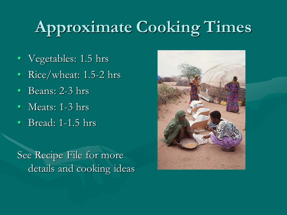 Approximate Cooking Times