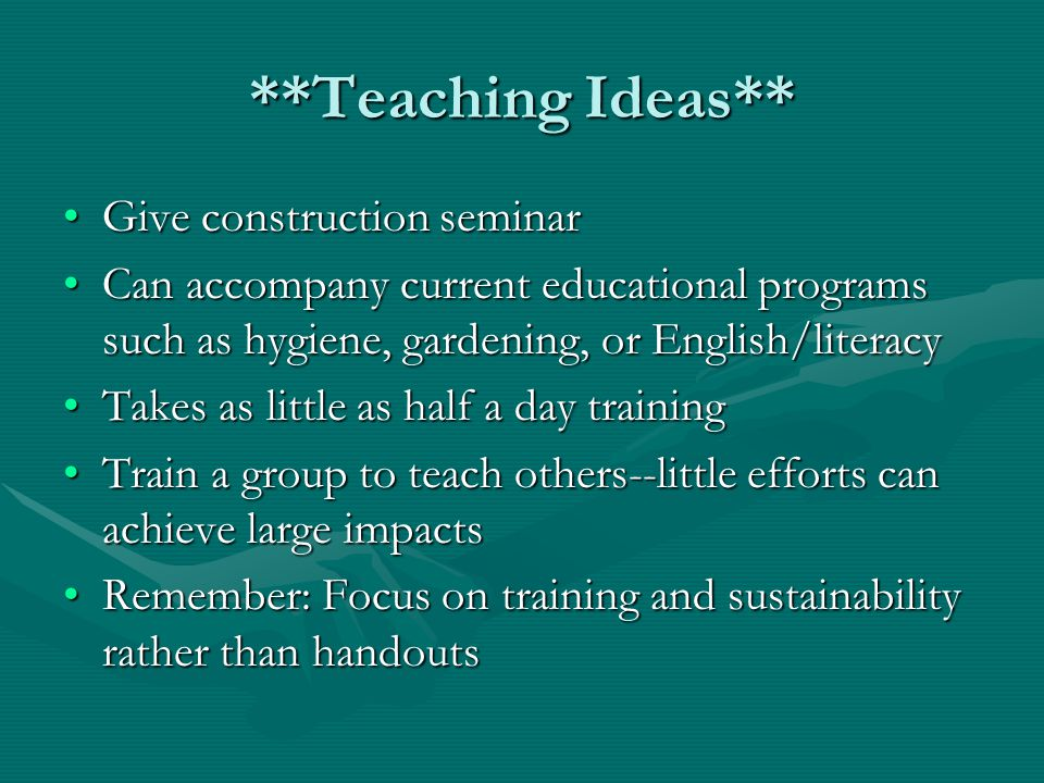 **Teaching Ideas** Give construction seminar