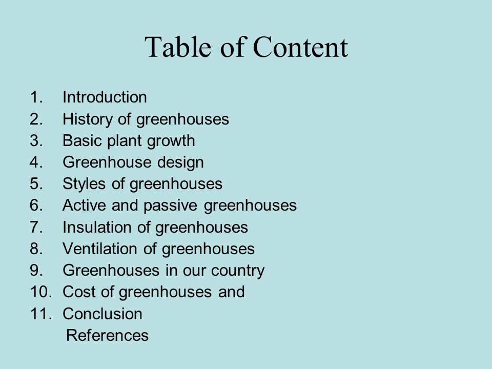 Table of Content Introduction History of greenhouses