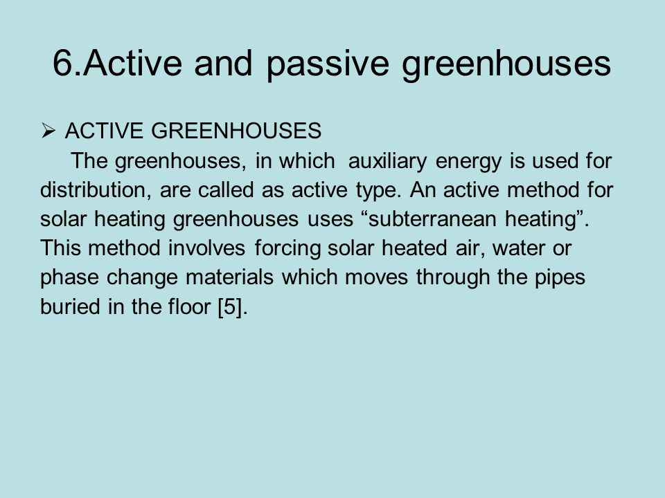 6.Active and passive greenhouses