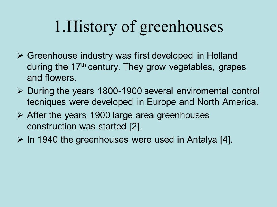1.History of greenhouses