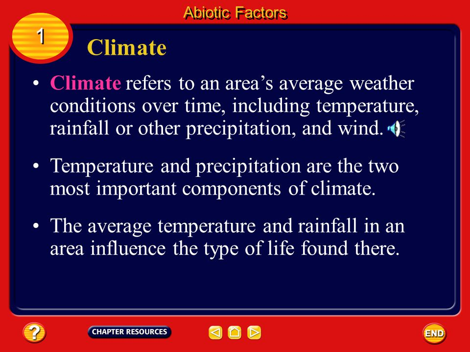 Abiotic Factors 1. Climate.
