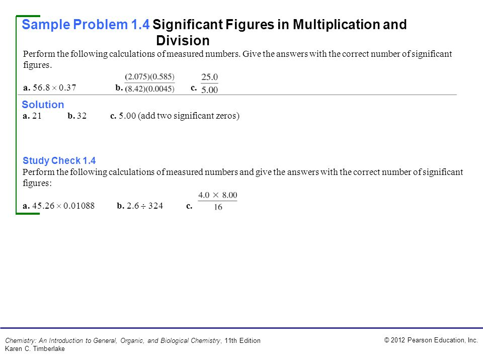 Sample Problem 1.4 Significant Figures in Multiplication and Division