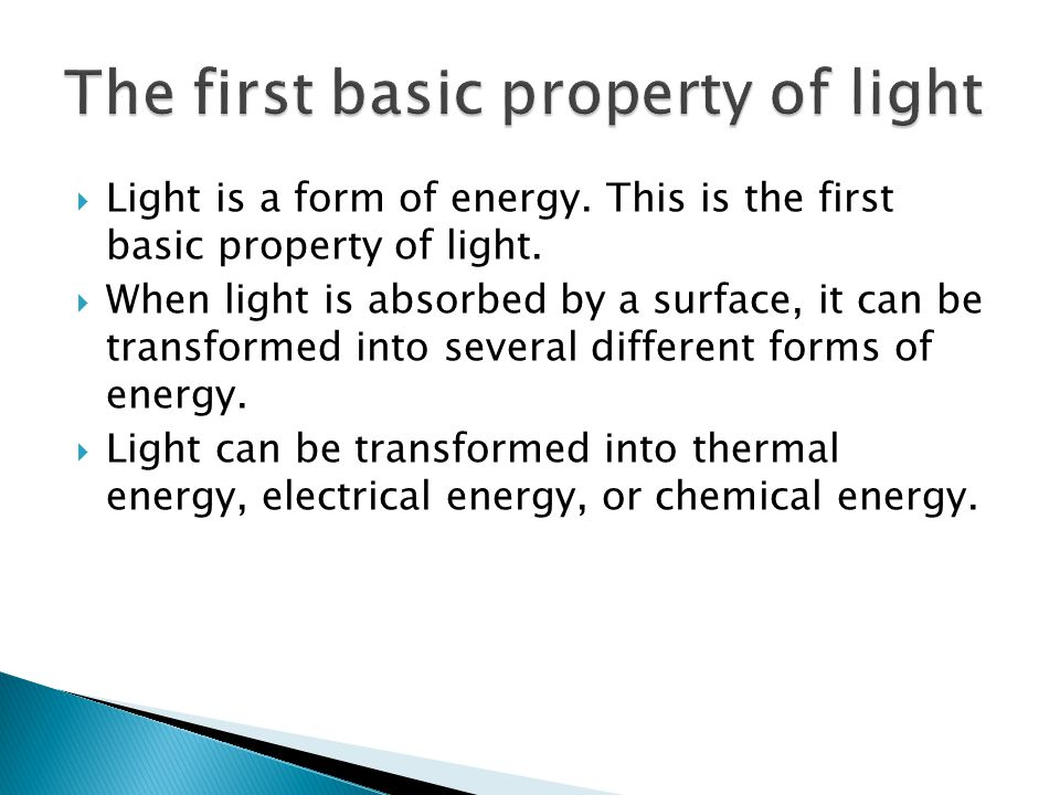 The first basic property of light