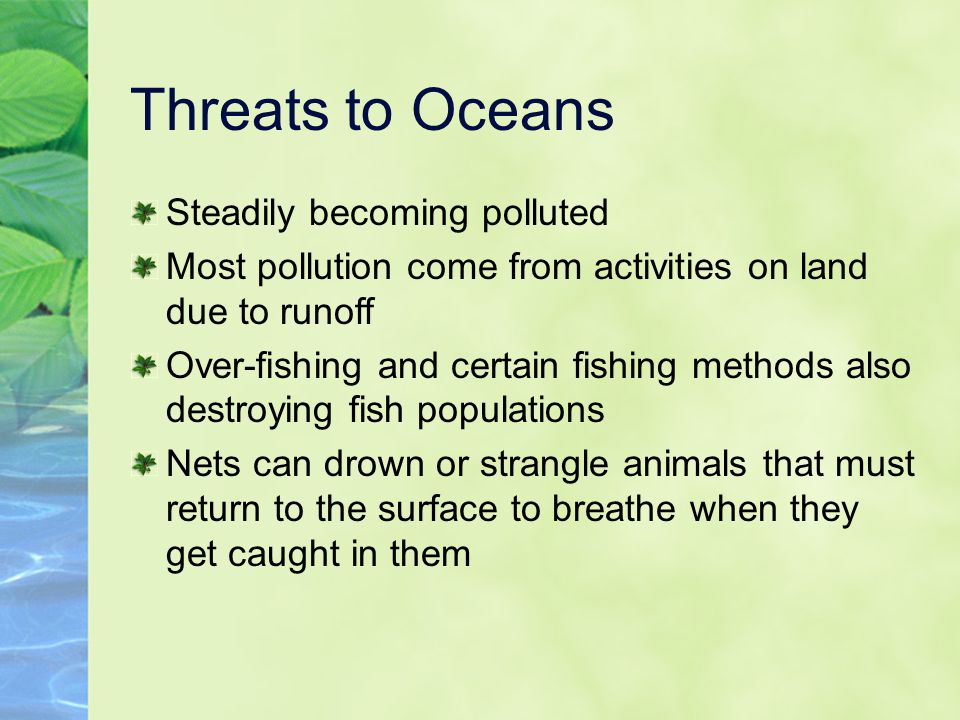 Threats to Oceans Steadily becoming polluted