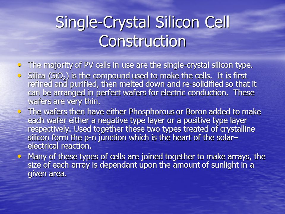 Single-Crystal Silicon Cell Construction