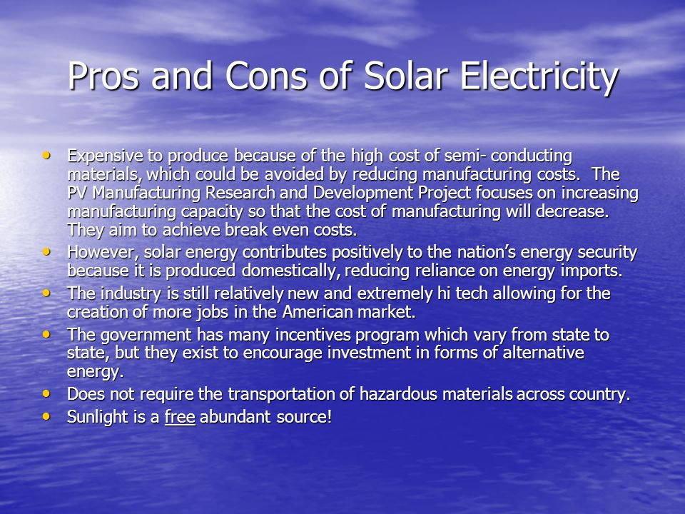 Pros and Cons of Solar Electricity