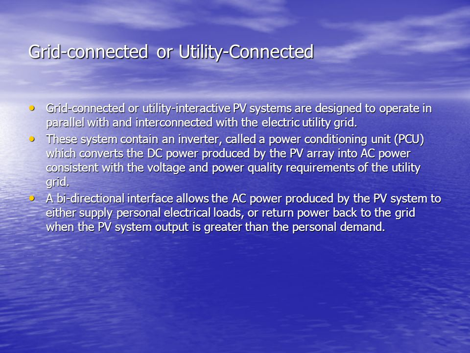 Grid-connected or Utility-Connected