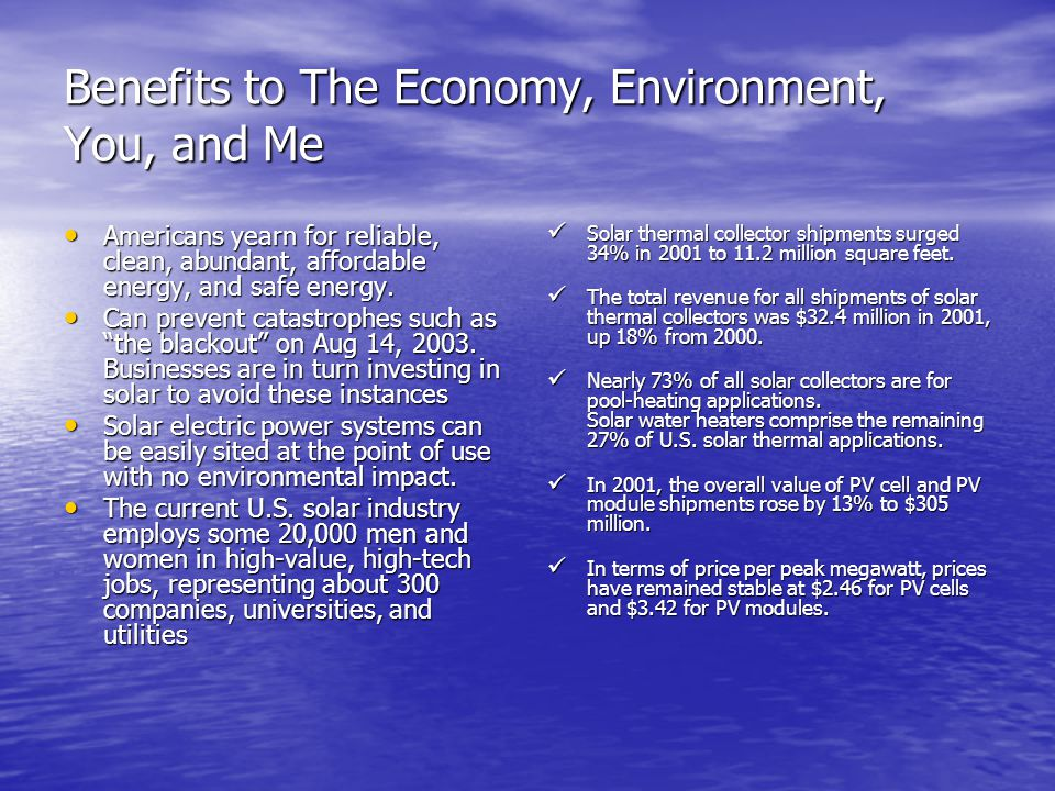 Benefits to The Economy, Environment, You, and Me