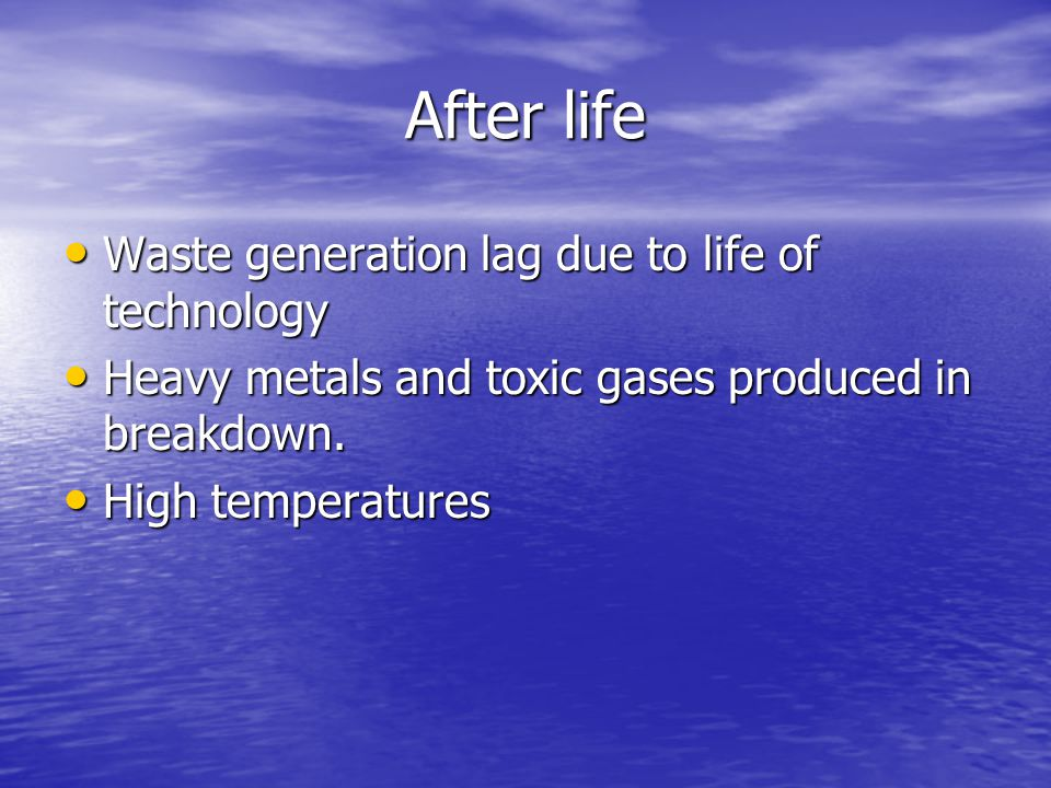 After life Waste generation lag due to life of technology