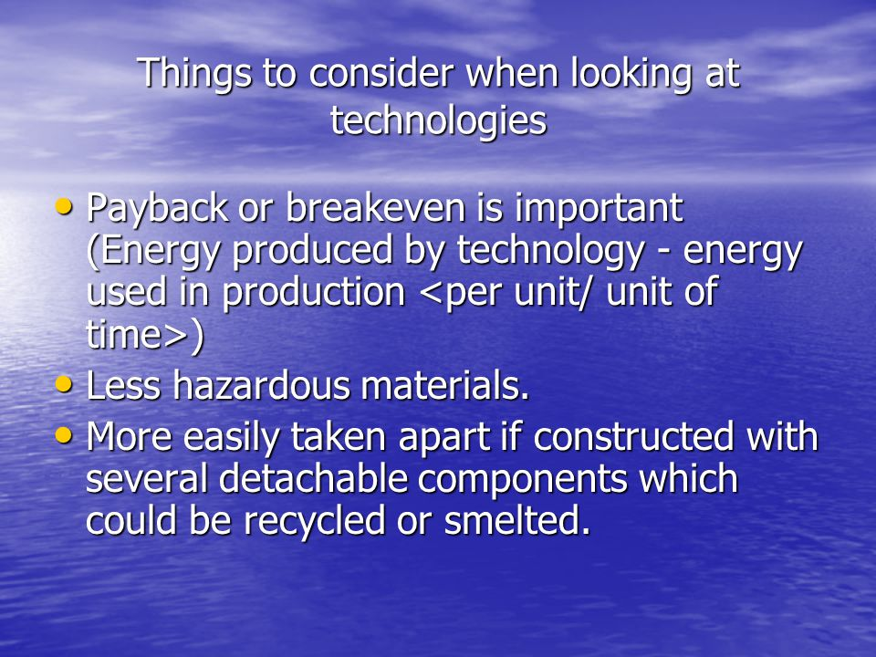 Things to consider when looking at technologies