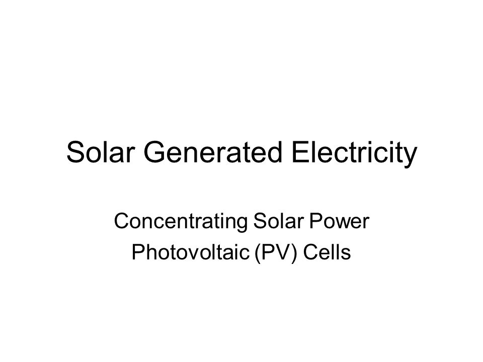 Solar Generated Electricity