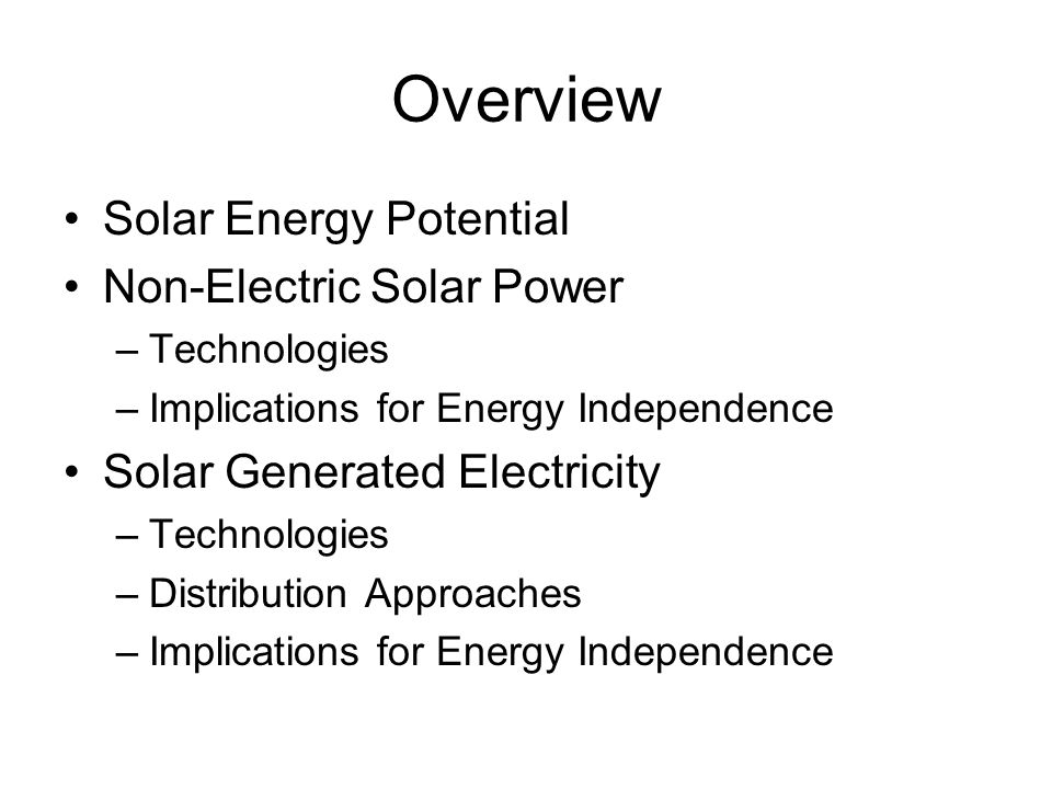 Overview Solar Energy Potential Non-Electric Solar Power