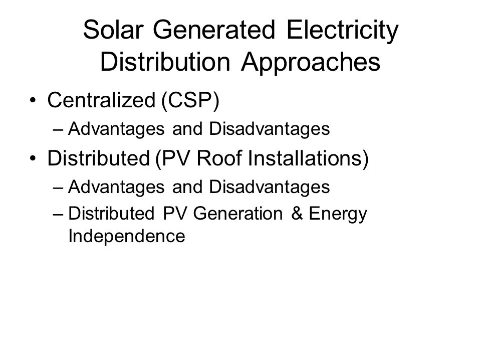 Solar Generated Electricity Distribution Approaches
