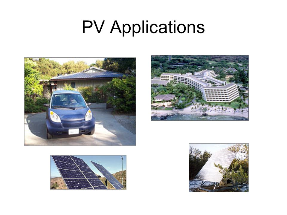 PV Applications Images taken from the following pages: