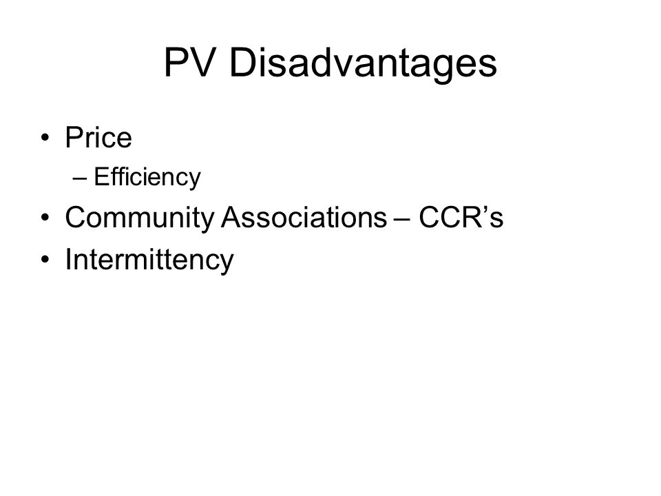 PV Disadvantages Price Community Associations – CCR's Intermittency