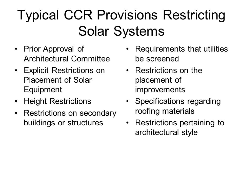 Typical CCR Provisions Restricting Solar Systems