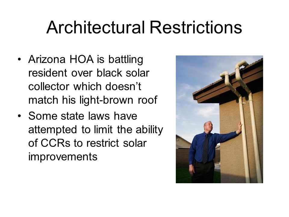 Architectural Restrictions