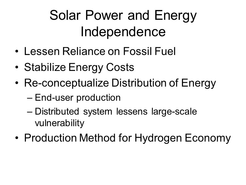 Solar Power and Energy Independence