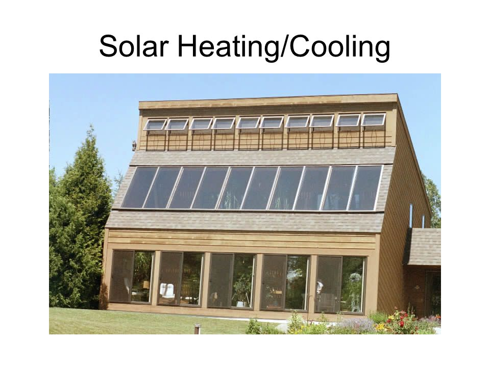 Solar Heating/Cooling