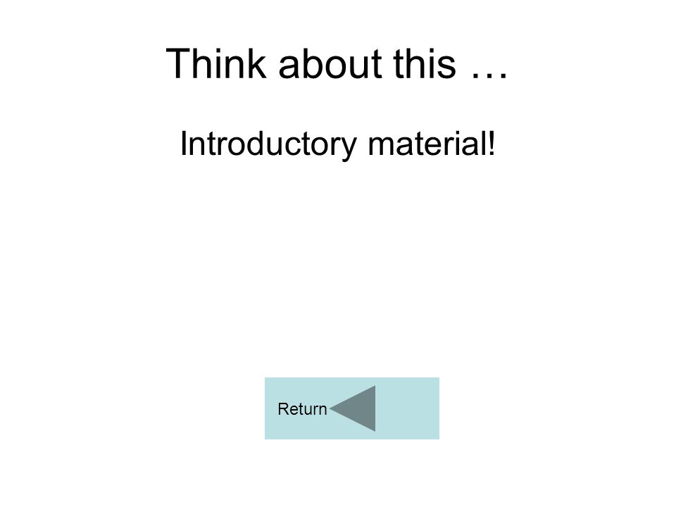 Introductory material!