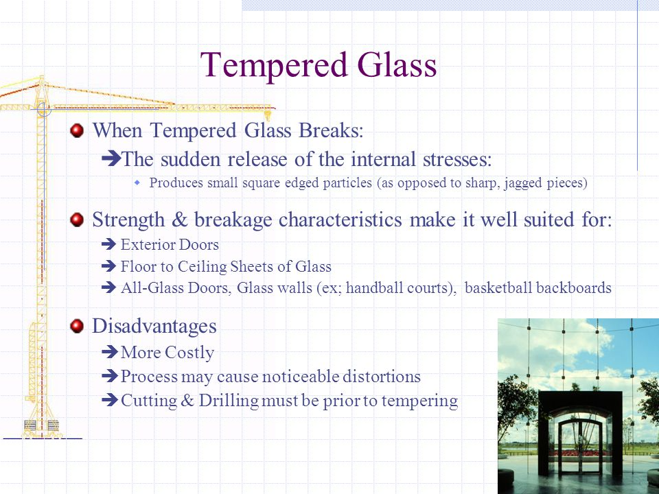 Tempered Glass When Tempered Glass Breaks: