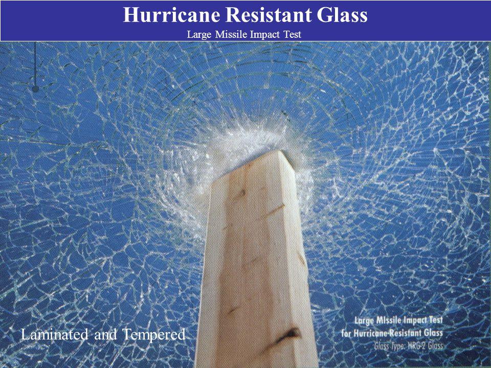 Hurricane Resistant Glass