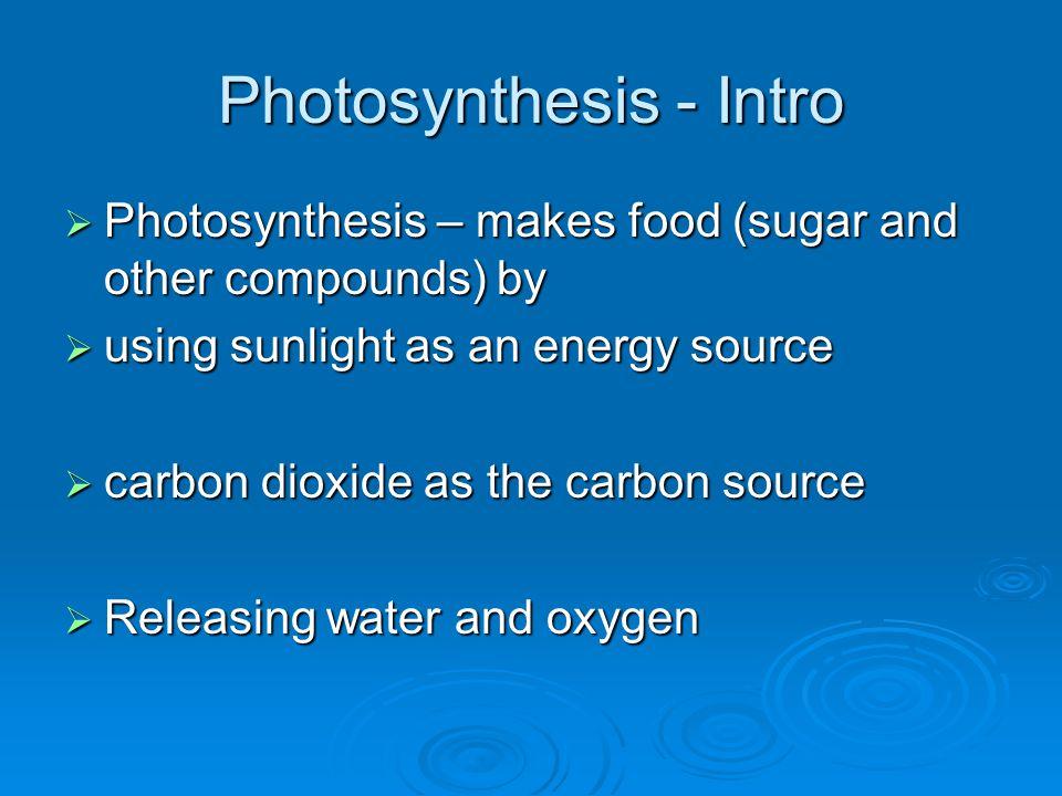 Photosynthesis - Intro