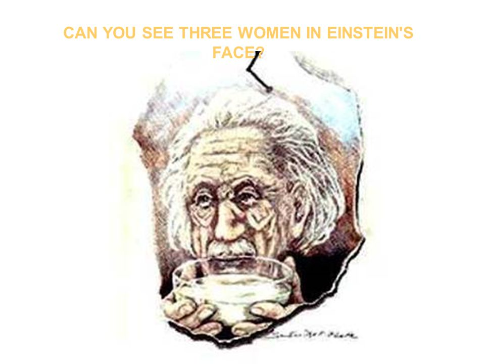 CAN YOU SEE THREE WOMEN IN EINSTEIN S FACE