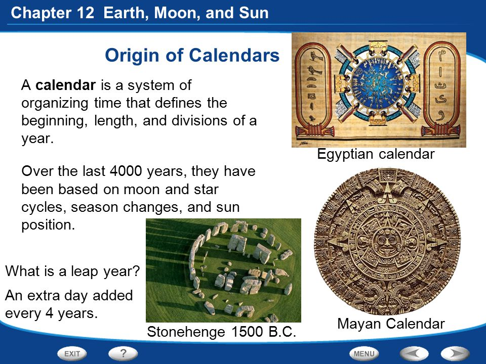 Origin of Calendars A calendar is a system of organizing time that defines the beginning, length, and divisions of a year.