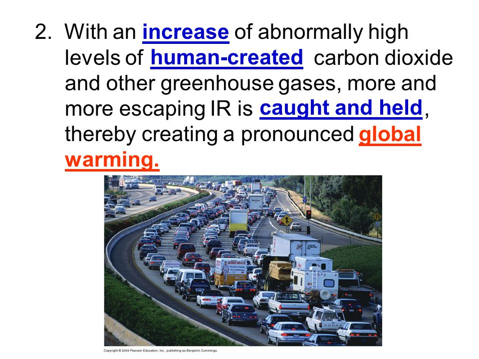 2. With an increase of abnormally high. levels of carbon dioxide