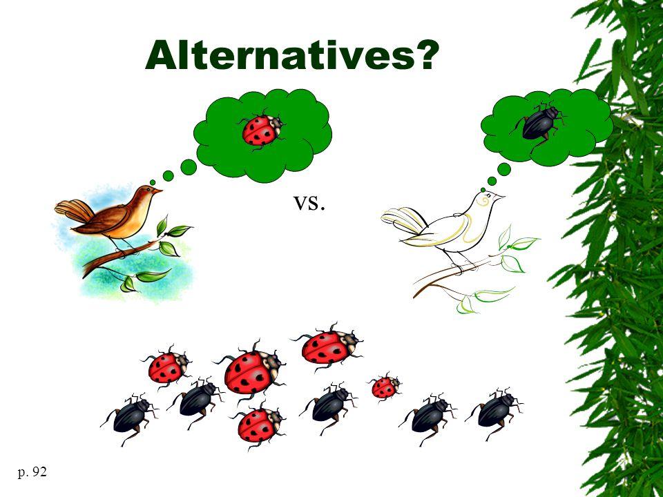 Alternatives vs. p. 92