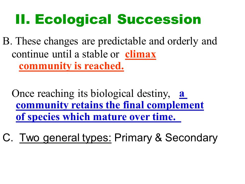 II. Ecological Succession