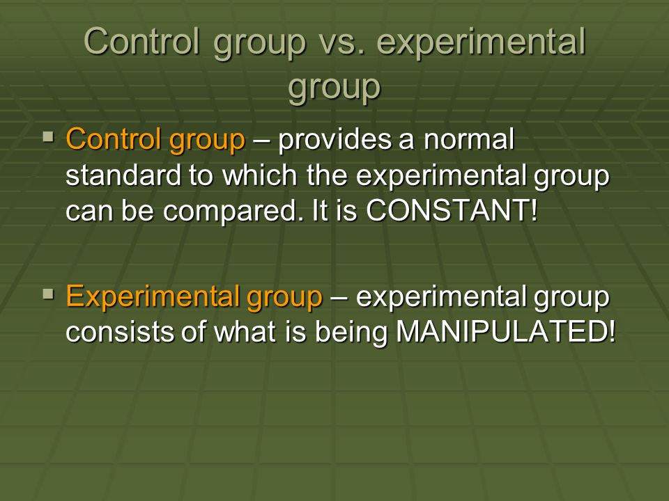 Control group vs. experimental group