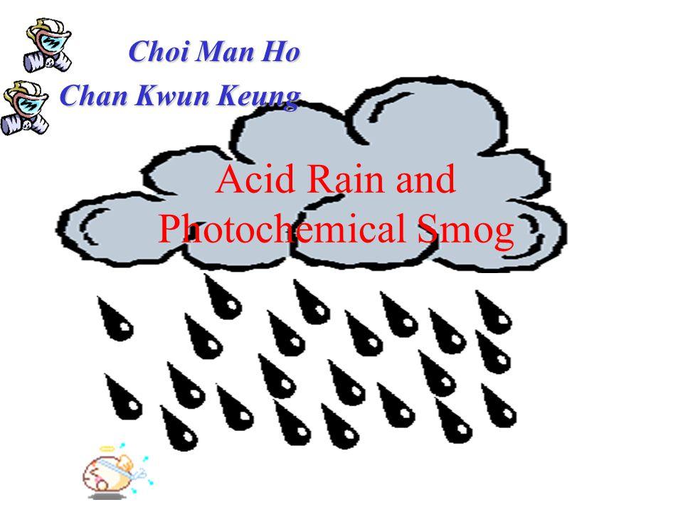 Acid Rain and Photochemical Smog