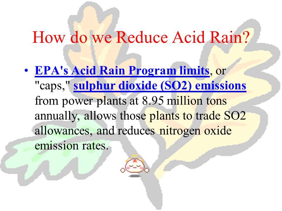 How do we Reduce Acid Rain