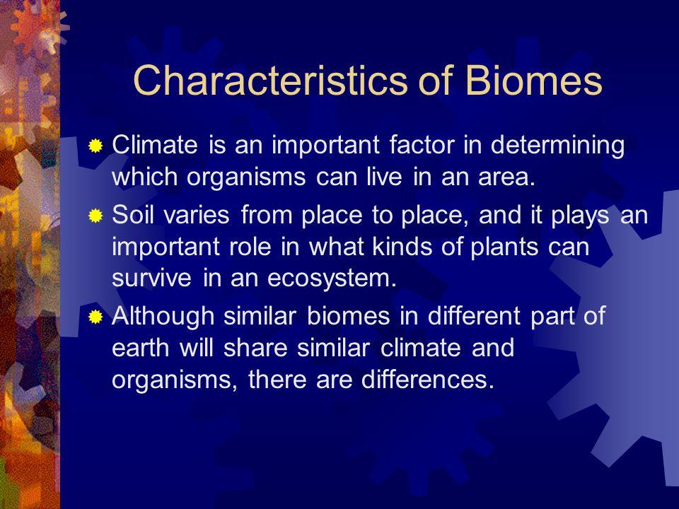 Characteristics of Biomes