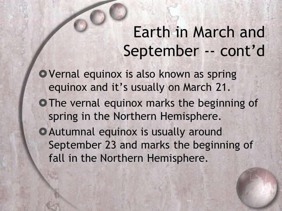 Earth in March and September -- cont'd