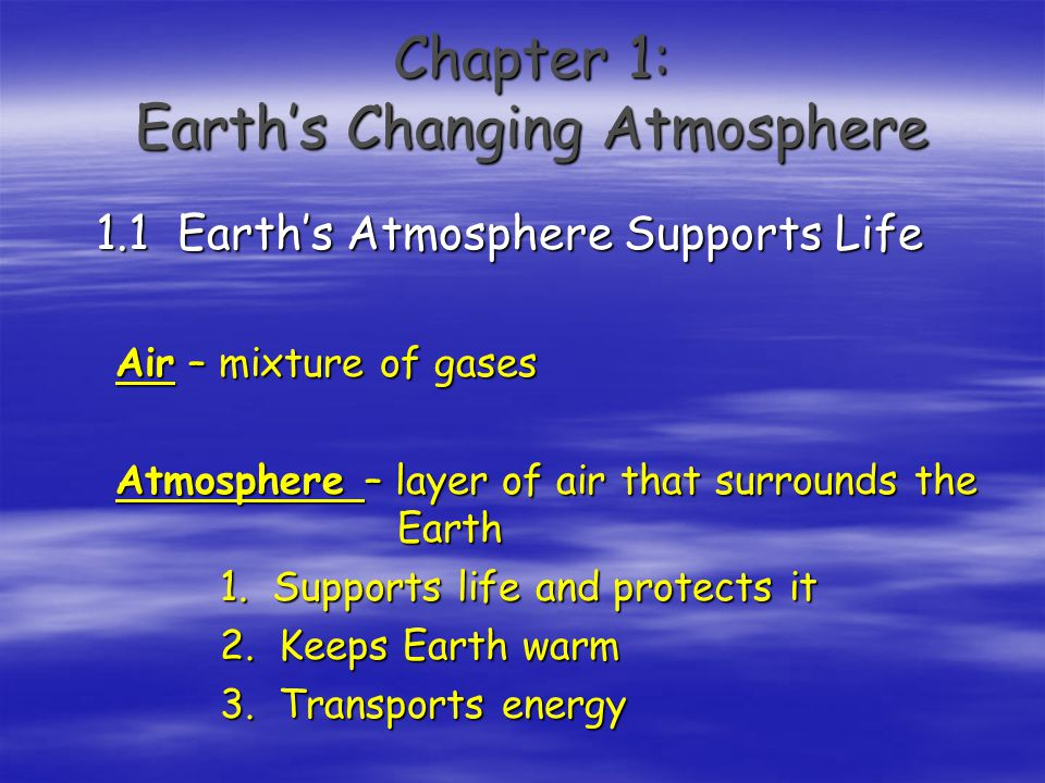 Chapter 1: Earth's Changing Atmosphere