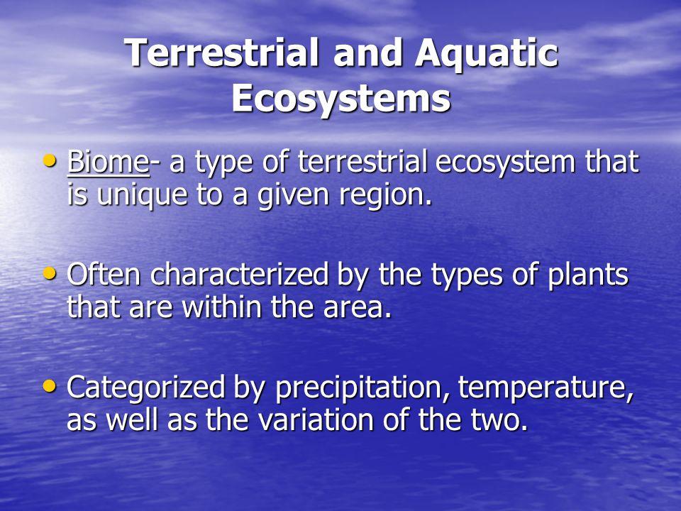 Terrestrial and Aquatic Ecosystems