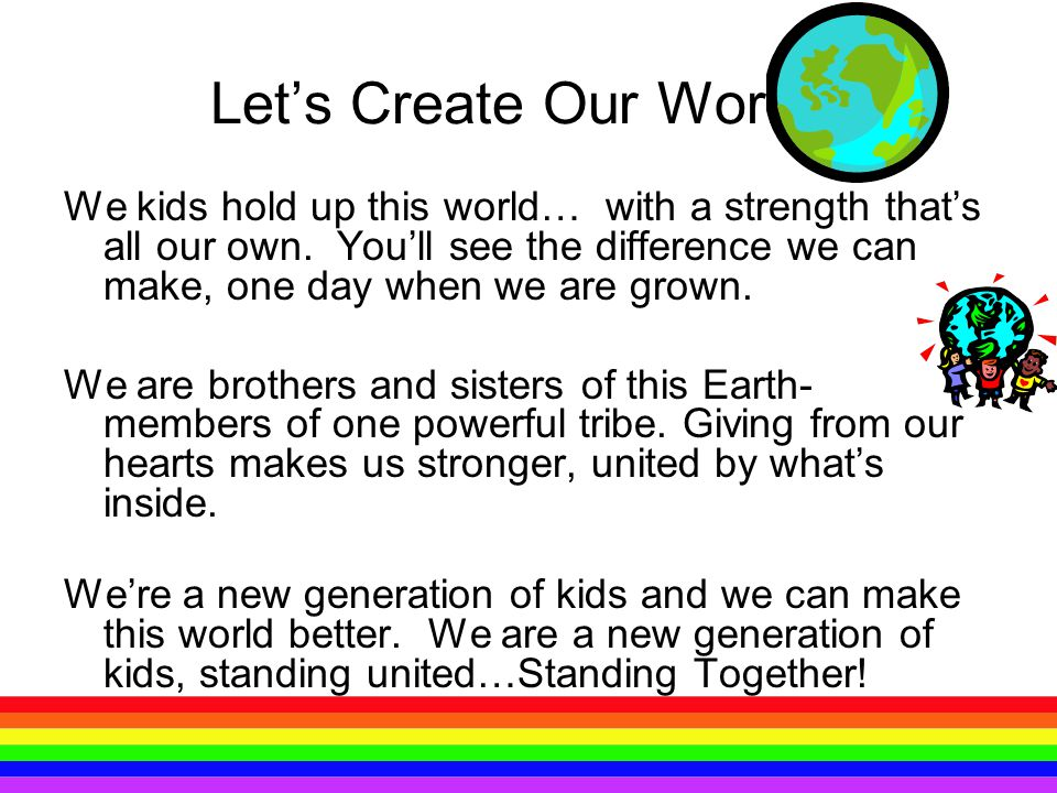 Let's Create Our World!