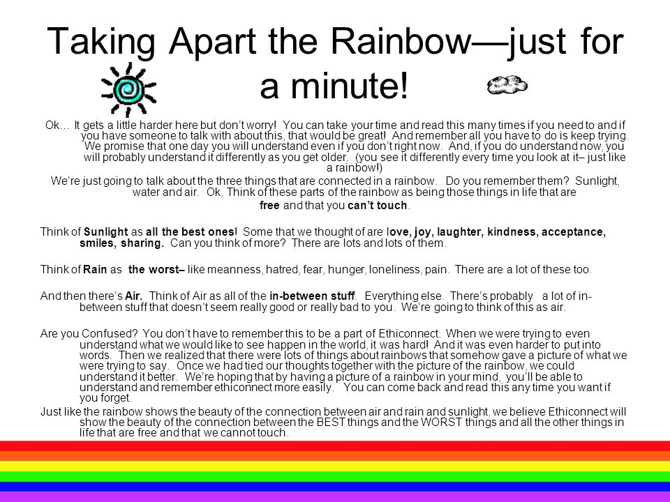 Taking Apart the Rainbow—just for a minute!