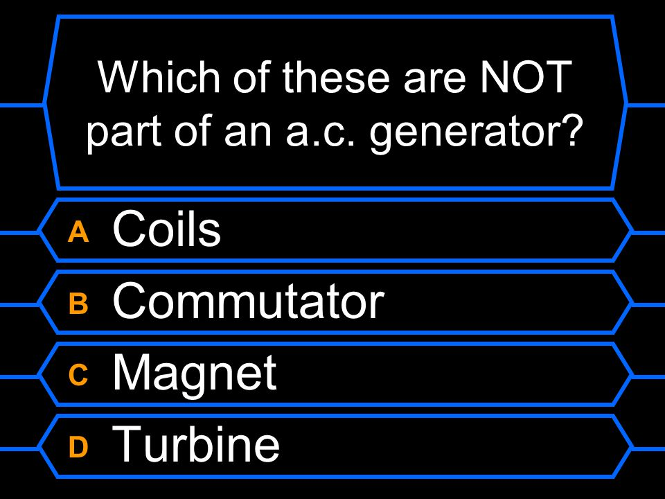 Which of these are NOT part of an a.c. generator